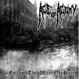 Age of Agony - Follow The Way Of Hate, CD